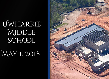 Uwharrie Middle School Contruction May